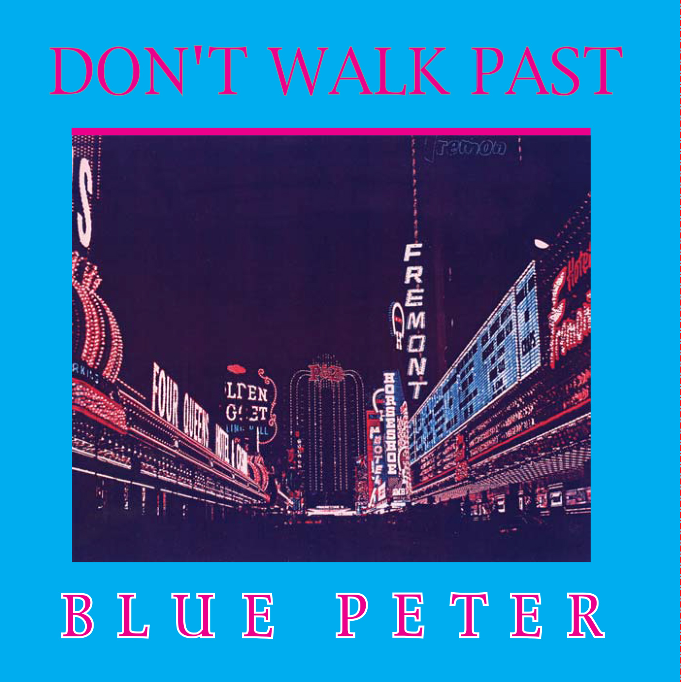 Blue Peter - Don't Walk Past