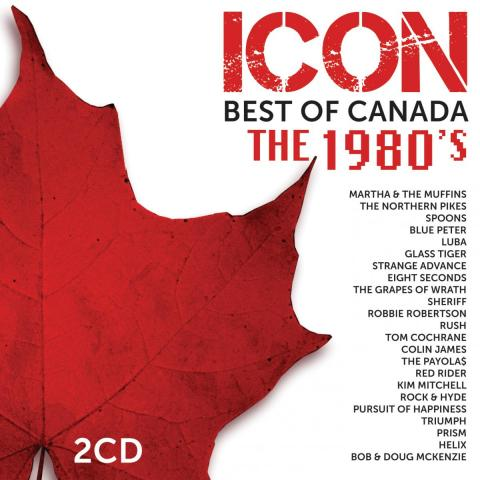 Best of Canada The 1980's