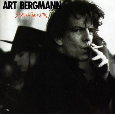 Art Bergmann - Sexual Roulette