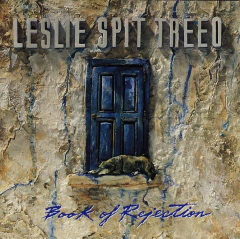 Leslie Spit Treeo - Book of Rejection
